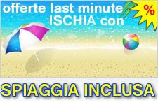 Offerte Hotel Ischia con spiaggia inclusa